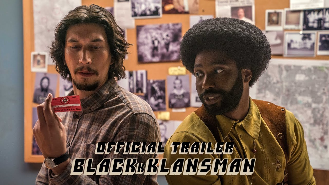 >BLACKkKLANSMAN - Official Trailer [HD] - In Theaters August 10