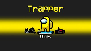 TRAPPER IMPOSTER Role in Among Us
