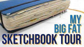 MY BIG FAT SKETCHBOOK TOUR | 2016 - 2017 Sketchbook & Art Journal!