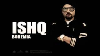 Bohemia  + Malkit Singh - Ishq (Official Audio) Classic