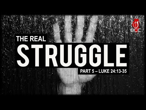 The Struggle to See Clearly - The Real Struggle Part 5