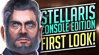 THICC BOI | Stellaris: Console Edition First Look