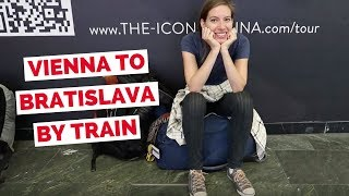 Vienna to Bratislava by Train + Hanging out with Drew Binsky