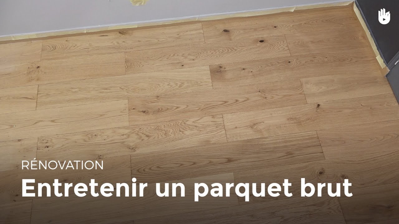 entretenir un parquet brut diy les basiques du. Black Bedroom Furniture Sets. Home Design Ideas