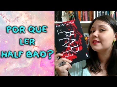Por que ler Half Bad? - Resenha sem spoilers