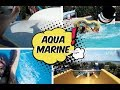 Aqua Marine VLOG MUHTEŞEM GÖRÜNTÜLER