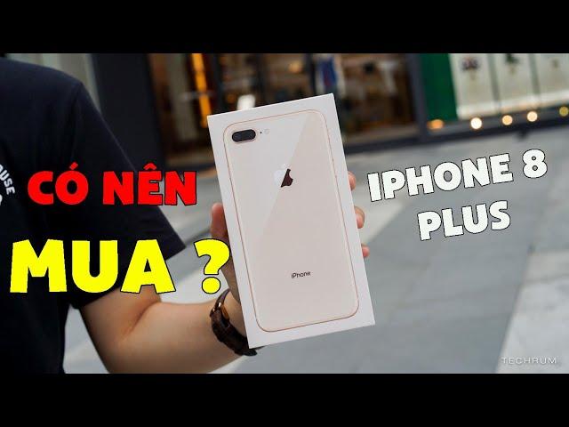 2019 người ta vẫn mua iPhone 8 Plus rất nhiều! Vì sao?