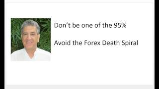 How to Avoid the Forex Death Spiral