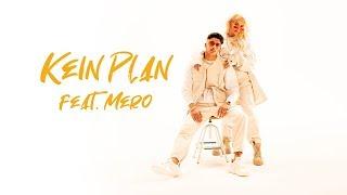 Loredana Feat Mero Kein Plan Prod Macloud Amp Miksu Amp Lee
