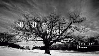 Horns   Bryce Fox   1 Hour Version |  = IИFIИITY Music =