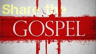 4 REASONS to SHARE the GOSPEL of Jesus Christ