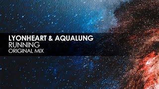Lyonheart & Aqualung - Running