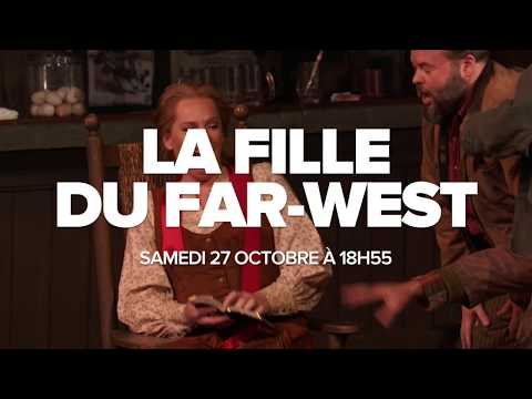 LA FILLE DU FAR-WEST en direct du Met Opera - Bande annonce