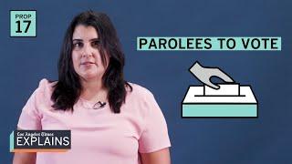 California Prop. 17: Parolees can vote | Election 2020
