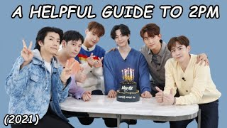 A helpful guide to 2PM (2021 ver)