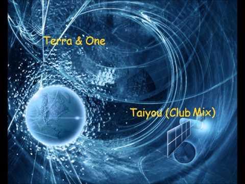 Terra & One - Taiyou (Club Mix)