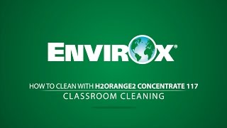EnvirOx H2Orange2 Concentrate 117 - Classroom Cleaning