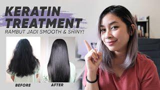 Hair Keratin Treatment | Perawatan Rambut Mengembang Ikal | Rusak Dan Kering