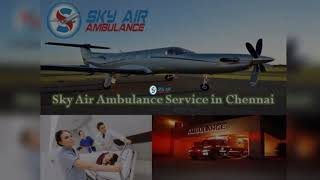 Sky Air Ambulance from Mumbai to Delhi with Entire Life-Support Medical