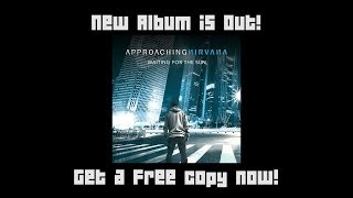 Approaching Nirvana :: Waiting for the Sun :: Album Release Giveaway