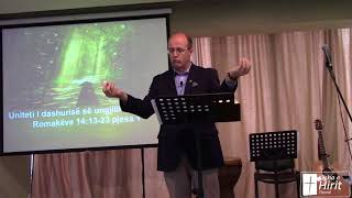 22 Prill 2018 Romakëve 14:13-23 Pjesa 1 - Uniteti i dashurisë së ungjillit në Kishë!