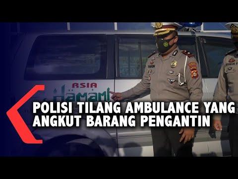 polisi tilang ambulance yang angkut barang pengantin
