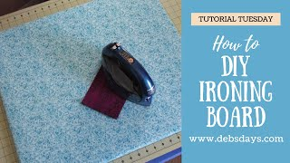 How To Make A DIY Ironing Board