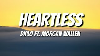 Diplo   Heartless (Lyrics) Ft. Morgan Wallen 🎵