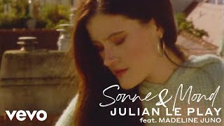 Julian Le Play   Sonne & Mond (Official Video) Ft. Madeline Juno