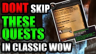 DONT Skip These Quests While Leveling In Classic WoW!!!