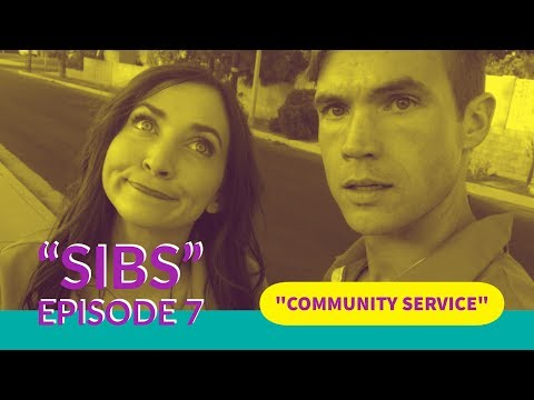 Sibs Episode 7: Community Service