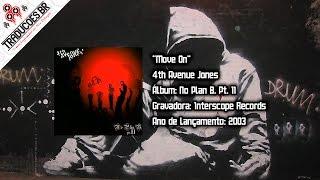 "4th Avenue Jones - ""Move On"" [Traduzido] [Alta Definição - HD]"