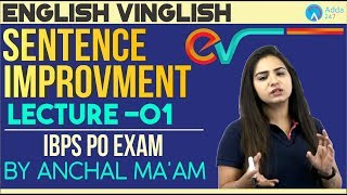 IBPS PO | English Vinglish | Lecture 1 | Sentence Improvement | Anchal Ma'am | 10 A.M.