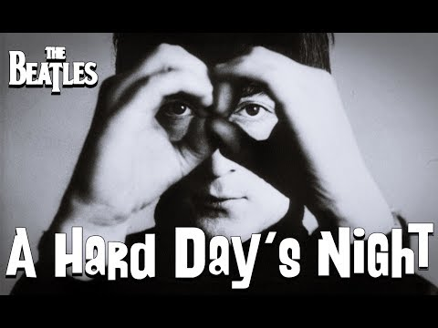The Beatles - A Hard Day's Night (Lyrics)