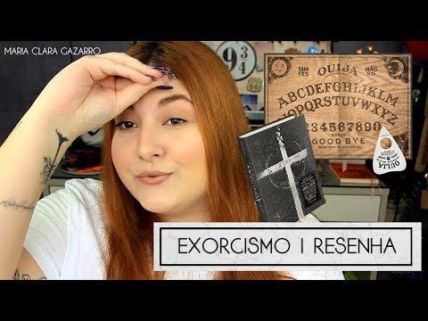 EXORCISMO | RESENHA DO LIVRO