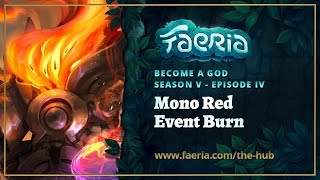 Faeria - Become A God - S05EP04 - Mono Red Event Burn (Fall of Everlife)