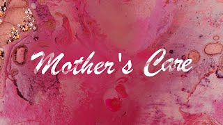 A Mother\'s Care