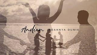 Andien - Indahnya Dunia (Official Video)