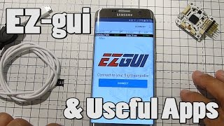 EZGUI and useful apps for FPVers!