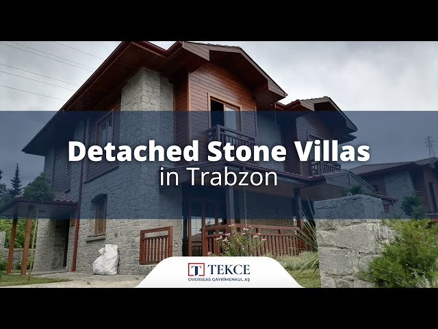 Detached Stone Villas with Fireplaces in Trabzon