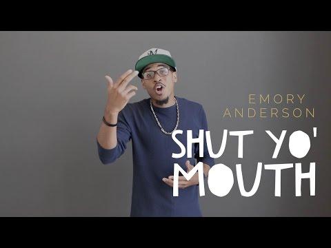 Shut Yo' Mouth