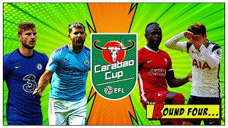HUGE MATCHES IN ROUND 4   FIFA 21 Carabao Cup Round 4