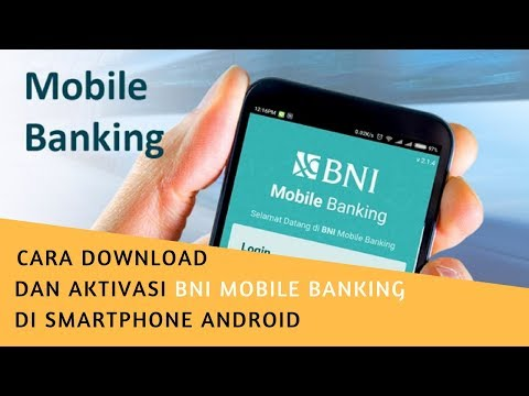 cara download BNI Mobile dan aktivasi di HP android