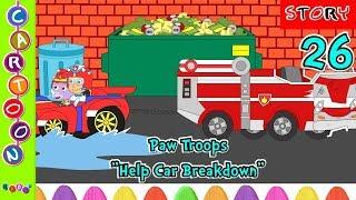 Paw Troops Help Car Breakdown Episode 25#Paw Patrol Full Episode◕‿◕ KidsF