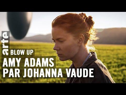 Amy Adams par Johanna Vaude - Blow Up - ARTE