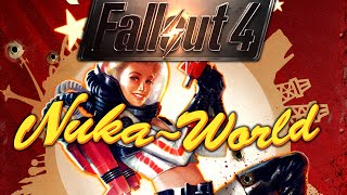 Fallout 4: Nuka-World | The Gauntlet 1 hour special