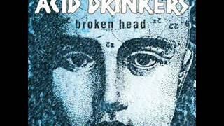 07 - Acid Drinkers - There's So Much Hatred In The Air