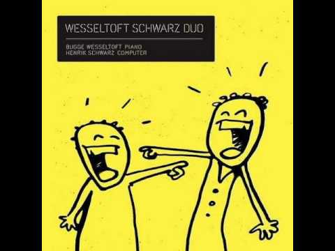 Bugge Wesseltoft & Henrik Schwarz - Kammermusik