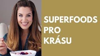Zuzana Lužná: Superpotraviny pro krásu
