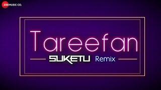 Tareefan - Remix   Veere Di Wedding   DJ Suketu - YouTube